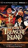 Return to Treasure Island: A Radio Dramatization (The Colonial Radio Theatre)