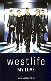 Westlife My Love [CASSETTE]