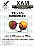 img - for TExES Generalist EC-4 101 Teacher Certification Test Prep Study Guide (XAM TEXES) book / textbook / text book