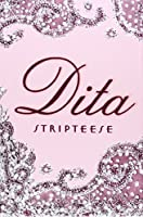 Dita: Stripteese