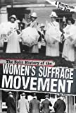 The Split History of the Women s Suffrage Movement: A Perspectives Flip Book (Perspectives Flip Books)