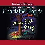 Sleep Like a Baby | Charlaine Harris
