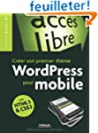 Cr�er son propre th�me WordPress pour...