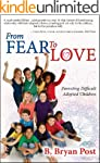From Fear to Love: Parenting Difficul...
