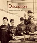 Dissection: Photographs of a Rite of...