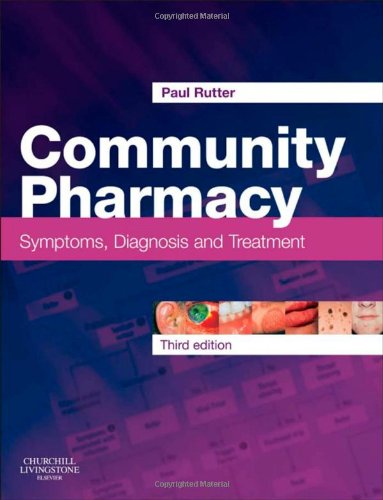 Community Pharmacy: Symptoms, Diagnosis and Treatment, 3e