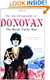 The Autobiography of Donovan: The Hurdy Gurdy Man