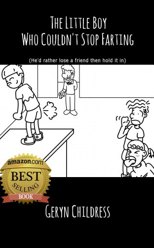 Fart Book: The Little Boy Who Couldn't Stop Farting (Chris Rock Voice Narration and Free Coloring Book) (Childress Children's Book Series)