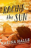 Racing the Sun: A Novel (English Edition)