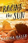 Racing the Sun: A Novel (English Edit...