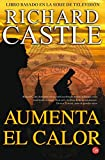 Richard Castle Aumenta el Calor (Nikki Heat)