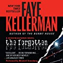 The Forgotten: A Peter Decker and Rina Lazarus Novel (       UNABRIDGED) by Faye Kellerman Narrated by Mitchell Greenberg