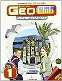 Geoclub. Con regioni italiane. Con espansione online. Per la Scuola media. Con DVD-ROM: 1
