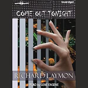 Come Out Tonight | [Richard Laymon]