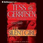 The Silent Girl: A Rizzoli and Isles Novel, Book 9   Tess Gerritsen