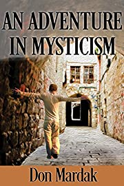 An Adventure in Mysticism: A Paranormal Suspense Novel