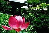 INSIGHTS INTO LIVING The Sayings of Zen Master Nanrei Yokota (いろはにほへと-鎌倉円覚寺横田南嶺管長ある日の法話より-)
