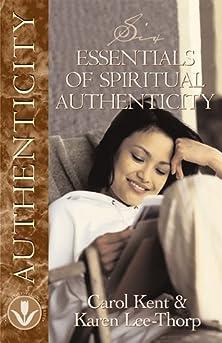 Six Essentials of Spiritual Authenticity