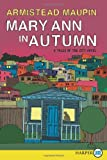 Mary Ann in Autumn LP: A Tales of the City Novel (0062002481) by Maupin, Armistead