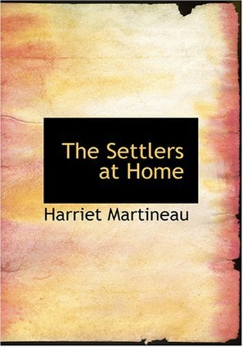 The Settlers at Home