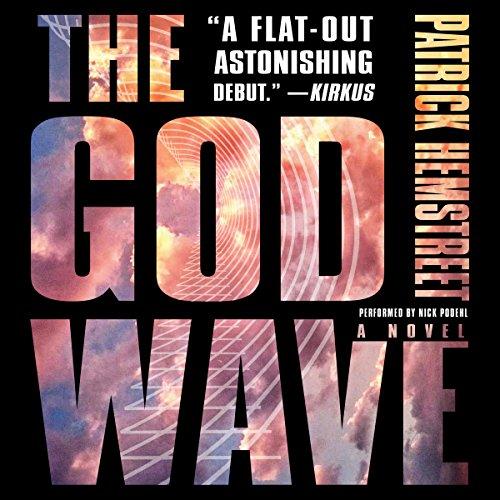 The God Wave - Patrick Hemstreet