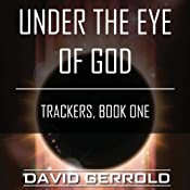 Under the Eye of God: Trackers, Book One | David Gerrold