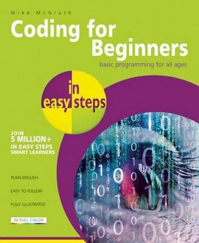 Coding for Beginners in easy steps: Basic Programming for All Ages (C Programming In Easy Steps compare prices)