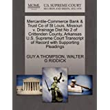 Mercantile-Commerce Bank & Trust Co of St Louis, Missouri v. Drainage Dist No 2 of Crittenden County, Arkansas...