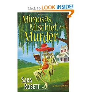 Mimosas, Mischief, and Murder (Ellie Avery Mysteries)