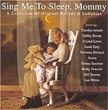 echange, troc Various Artists - Sing Me to Sleep Mommy