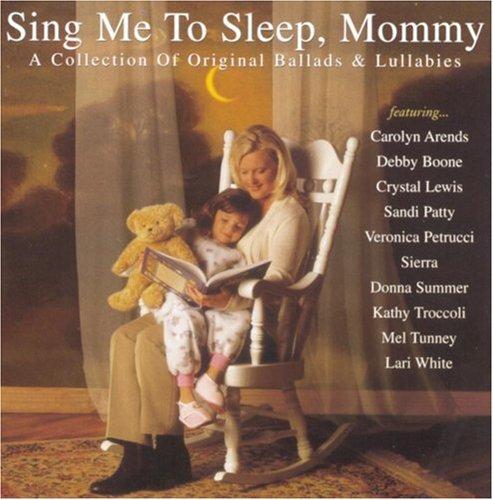 Sing Me to Sleep Mommy, Sing Me to Sleep Mommy