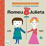 Romeu i Julieta, El primer llibre de nombres (Literatura Mini)