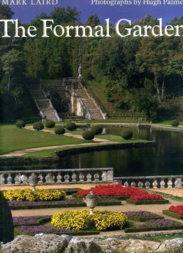 The Formal Garden: Traditions of Art and Nature PDF
