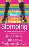 These Boots Were Made for Stomping (Paranormal Romance)