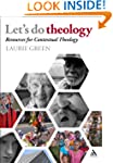 Let's Do Theology: Resources for Cont...