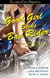 img - for Good Girl Seeks Bad Rider: Ellora's Cave book / textbook / text book