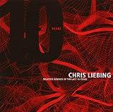 echange, troc Chris Liebing, Henrik B - Selected Remixes Of The Last 10 Years