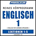 ESL German Phase 1, Unit 01-05: Learn to Speak and Understand English as a Second Language with Pimsleur Language Programs Hörbuch von  Pimsleur Gesprochen von:  Pimsleur