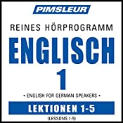 ESL German Phase 1, Unit 01-05: Learn to Speak and Understand English as a Second Language with Pimsleur Language Programs |  Pimsleur