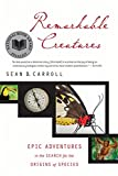 img - for Remarkable Creatures: Epic Adventures in the Search for the Origins of Species book / textbook / text book
