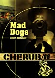 Robert Muchamore Cherub 8/Mad Dogs