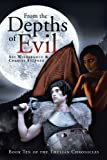 img - for From the Depths of Evil: Book Ten of the Thulian Chronicles book / textbook / text book