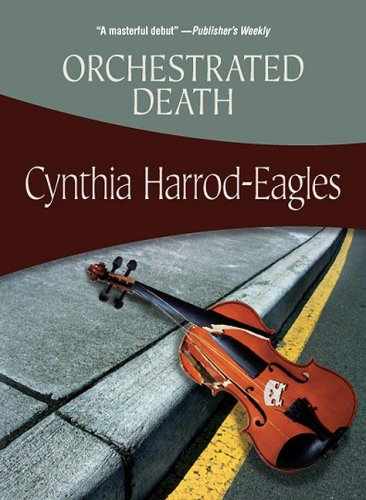 Orchestrated Death: #1 Bill Slider (Felony & Mayhem Mysteries)