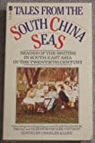 Tales from South China Seas (0708824943) by Allen, Charles (Editor)