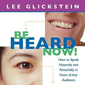 Be Heard Now! Audiobook