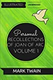 img - for Personal Recollections of Joan Of Arc - Volume 1: By Mark Twain : Illustrated & Unabridged book / textbook / text book