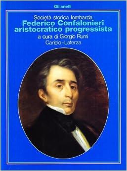 Federico Confalonieri aristocratico progressista (Gli