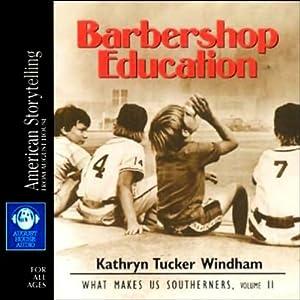 Barbershop Education Audiobook