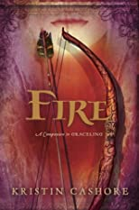 Fire (Graceling) First edition by Cashore, Kristin published by Dial Hardcover