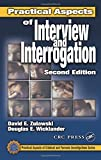 Practical Aspects of Interview and Interrogation, Second Edition